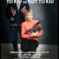 To Kid or Not To Kid