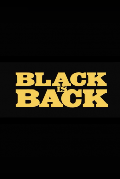 Black Dynamite: Black Is Back