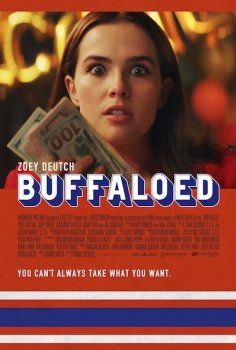 Zoey Deutch in Buffaloed