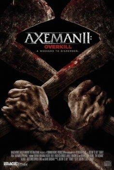 Axeman II: Overkill