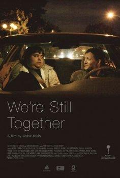 We're Still Together