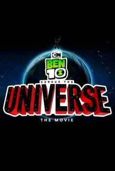 Ben 10 Versus the Universe: The Movie