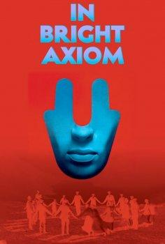 In Bright Axiom