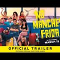 No Manches Frida 2 - Official Trailer