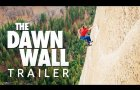 The Dawn Wall - Trailer