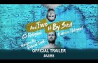 And Two If By Sea (2019) | Official Trailer HD