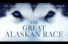 THE GREAT ALASKAN RACE Official Trailer | In Theaters OCT 25 (2019)