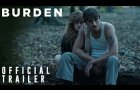 BURDEN | Official Trailer 2 - In Select Theaters February 28 | 101 Studios