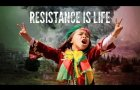 RESISTANCE IS LIFE - Official Trailer - HD
