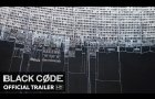 BLACK CODE Trailer [HD] Mongrel Media