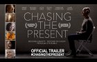 Chasing the Present (2020) | Official Trailer HD