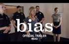 Bias (2020) | Official Movie Trailer HD