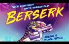 Berserk Trailer | 2019 (Nick Cannon, Rhys Wakefield, James Roday, Nora Arnezeder, Jack Falahee)