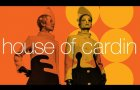 House of Cardin | Official Trailer