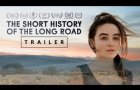 The Short History of the Long Road - Official Trailer