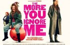 THE MORE YOU IGNORE ME Official Trailer (2018) Dark Comedy
