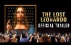 THE LOST LEONARDO   Official Trailer (2021)