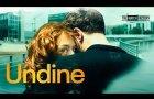 UNDINE by CHRISTIAN PETZOLD (Official international trailer HD)