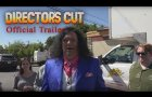DIRECTOR'S CUT Official Trailer - A Dread Central Presents Release