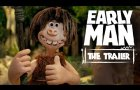 Early Man Official Trailer!