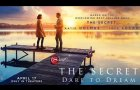 THE SECRET: DARE TO DREAM | Official Trailer | Roadside Attractions