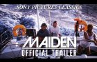 Maiden | Official Trailer HD (2019)