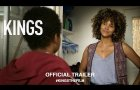 Kings (2018)   Official US Trailer HD