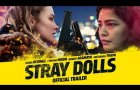 STRAY DOLLS - Official Trailer