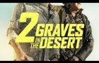 2 Graves in the Desert | Official Trailer (2020)