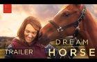 DREAM HORSE | Official Trailer | Bleecker Street