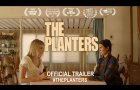 The Planters (2020) | Official Trailer HD