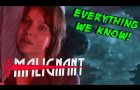 MALIGNANT (James Wan's New Movie) - Everything We Know!