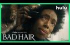 Bad Hair • Teaser (Official) • A Hulu Original Film