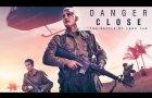 Danger Close: The Battle of Long Tan - Official Trailer