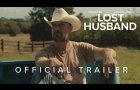The Lost Husband Trailer