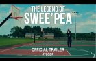 The Legend of Swee' Pea (2020) | Official Trailer HD