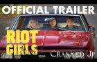 Riot Girls (2019) Official Trailer HD