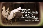 Not Such A Bad Guy: Conversations with Dabney Coleman - TRAILER