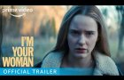 I'm Your Woman - Official Trailer