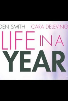 Life in a Year - Official Trailer