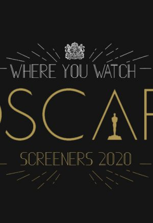 2020 Oscar DVD Screeners – Here they are