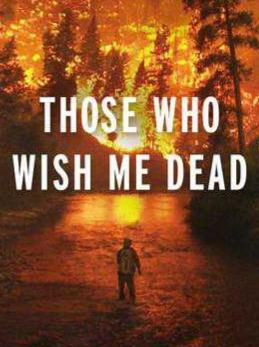 those who wish me dead - photo #11